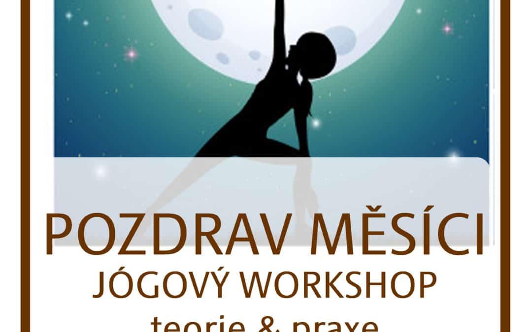 28. DUBNA – POZDRAV MĚSÍCI – workshop – jógová teorie i praxe pro každého