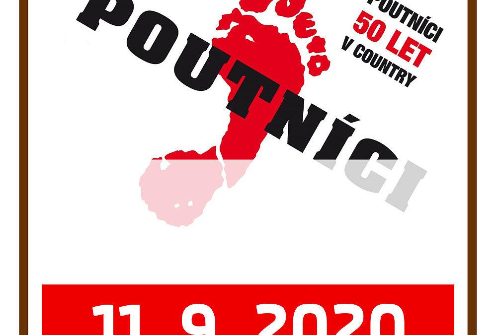 11. 9. 2020 – POUTNÍCI – 50 LET V COUNTRY – koncert
